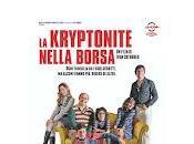 kryptonite nella borsa Ivan Cotroneo
