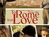 Rome With Love… visto!