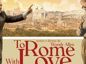 "cinema: nuovo film Woody Allen Roberto Benigni Rome With Love"""