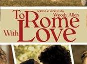Rome with love: Woody Allen omaggia l'Italia, però…