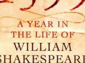 1599: Year Life William Shakespeare