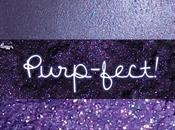 Purp-fect!