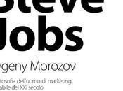 Contro steve jobs eugeny morozov