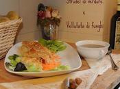 Strudel verdure vellutata funghi (menù vegano)