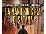 """Esce oggi: mano sinistra Satana"""" Roberto Genovesi"""