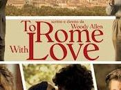 Rome With Love Woody Allen. questo amore...