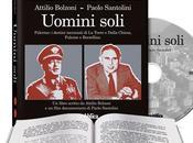 Uomini soli Attilio Bolzoni