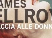 James Ellroy: Caccia alle donne