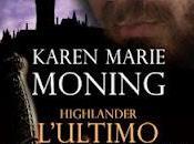 Maggio Libreria: HIGHLANDER.L'ULTIMO TEMPLARI Karen Marie Moning