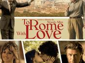 "Recensione Rome With Love"" Woody Allen"