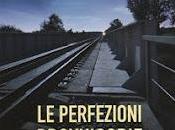 PERFEZIONI PROVVISORIE Gianrico Carofiglio