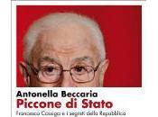 """""""Piccone Stato"""": novembre libro Francesco Cossiga segreti della Repubblica"""