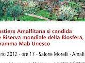 Riserva Mondiale Biosfera, lunedì visita Unesco Costiera amalfitana