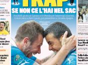 Ecco prime pagine Tuttosport Gazzetta Corriere dello Sport