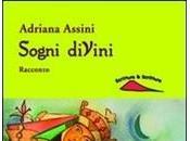 """""""Sogni diVini""""di Adriana AssiniScrittura & Scritture"""