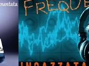 FREQUENZA INCAZZATA NERA (Moon Trein Radio) L'ELISIR LUNGA VITA Nona puntata