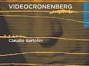 VIDEOCRONENBERG Claudio Bartolini