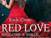 Steampunk Chronicles Kady Cross [Red Love. Rosso come sangue, freddo l'acciaio]