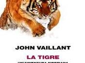 tigre, John Vaillant (Einaudi)