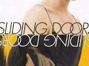 """SLIDING DOORS"". film della settimana. movie week."