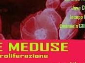 """MEDUSE proliferazione"""" collettiva cura Vera Agosti"""