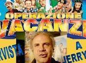 Intervista Jerry Calà-Operazione Vacanze