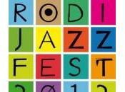 Stasera Rodi Jazz Fest sciamboli (canti all'altelena)