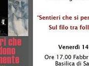 Sentieri perdono nella mente filo follia speranza alla Casa Bossi Fabbrica Lapidea Basilica Gaudenzio