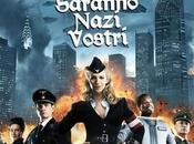 Iron Sky: Saranno Nazi Vostri
