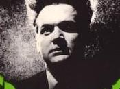 Eraserhead mente cancella Lynch, 1977)
