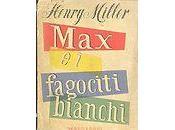 Recensione: Henry Miller fagociti bianchi.