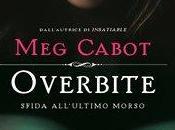 """RECENSIONE: """"Overbite. Sfida all'ultimo morso"""" Cabot"""