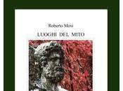 """QUEL RESTA VERSO n.55: L'accostamento mito. Roberto Mosi, """"Luoghi mito"""""""