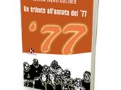 """Pubblicato libro Trenti Gostner Serena tributo all'annata '77"""""""