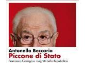 """""""Piccone Stato"""": Francesco Cossiga, doppia natura contraddizione stessa"""