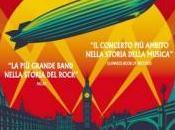 """""""Led Zeppelin Celebration day"""" cinema solo giorno: mercoledì ottobre! Firenze Portico!"""