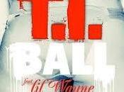 T.I. feat. Wayne Ball Video Testo Traduzione