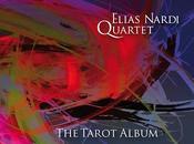 Zoppo... ascolta TAROT ALBUM, nuovo disco dell'Elias Nardi Quartet!