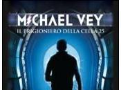Avvistamenti: MICHAEL PRIGIONIERO DELLA CELLA