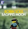 Robin Soul Bagpipes Moon Video Testo Traduzione