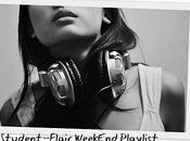 Student-Flair Weekend Playlist