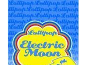 Lollipop Electric Moon