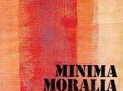 Libri: Minima Moralia