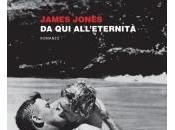 "Novità Edizioni Beat: all'eternità"" James Jones"