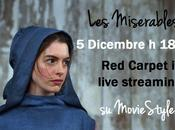 Miserables: Live Streaming Carpet alle 18:30 MovieStyle.it