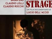 Scene strage Film documentario Lucio Dell'Accio