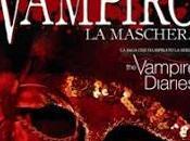 Diario Vampiro.La Maschera