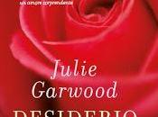 Desiderio Ribelle Julie Garwood- Malizia Piacere Janet Mullany