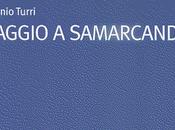 Viaggio Samarcanda Eugenio Turri