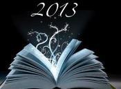 passo avanti... Tutti quasi) anniversari letterari 2013